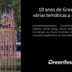 """10 anos , várias temáticas """"Green"""""""