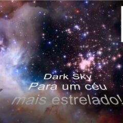 Dark Sky, para um céu mais estrelado!